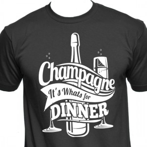 Champagne For Dinner White T-Shirt